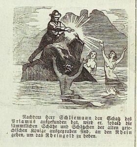 Karikatur von Heinrich Schliemann, der auf einem Felsen im Rhein sitzt, um das Rheingold zu heben. Umringt wird er von drei Nixen, die ihn dabei beobachten.