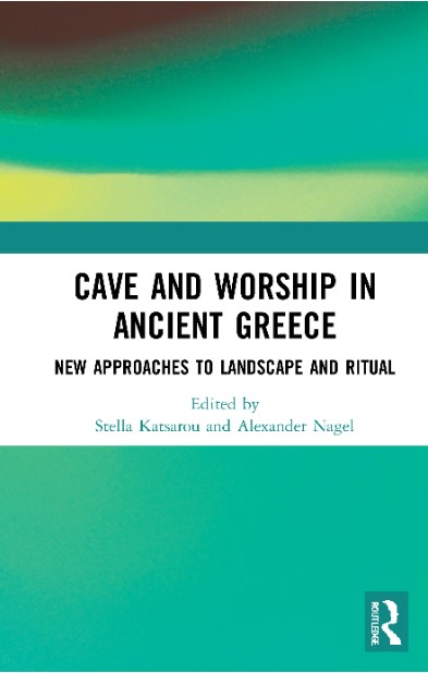 Cover zu Cave and Worship in Ancient Greece: New Approaches to Landscape and Ritual