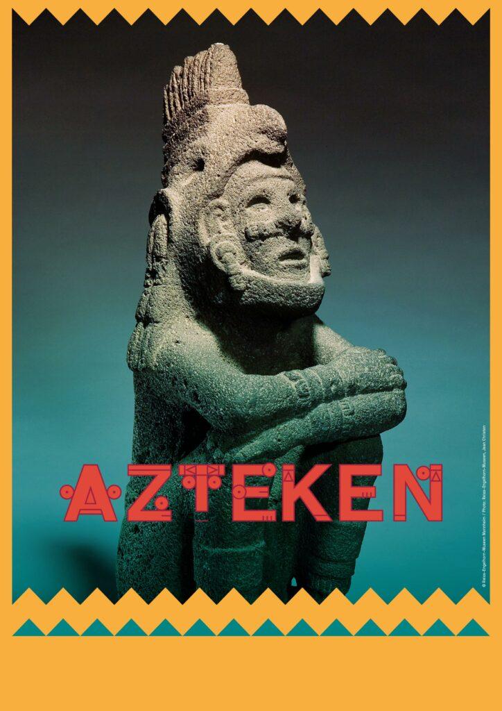 Poster der Azteken-Ausstellung