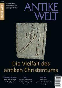 Cover der ANTIKEN WELT 6/2021. Zu sehen ist ein Relief, das einen Asket auf einer Säule stehend zeigt. Darunter befindet sich das Thema (Die Vielfalt des antiken Christentums) sowie einzelne Beiträge aus dem Themenpanorama.